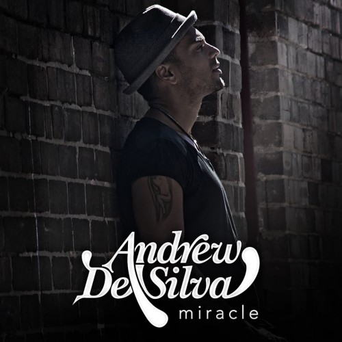 Andrew De Silva's Got A Video For Miracle