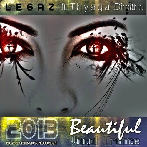 Nuuu Mujika: Beautiful By Legaz Ft Tyaga Dimithri