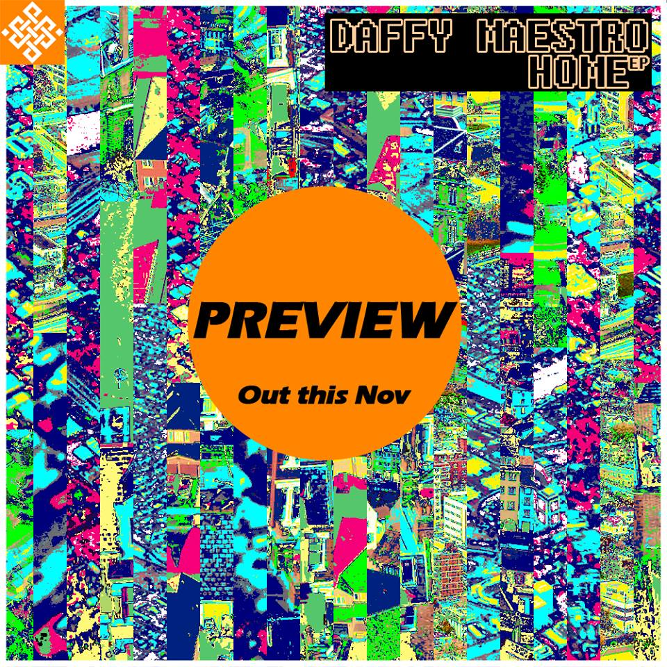 Daffy Maestro's EP Home Is Out!
