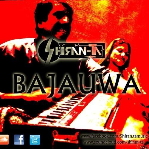 Shiran-Ta Finally Releases Bajauwa