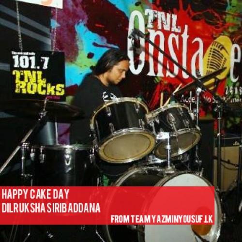 Happy Cake Day To Dilruksha Siribaddana