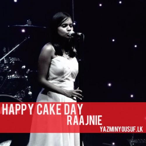 Happy Cake Day Raajnie Anne Jayamanne