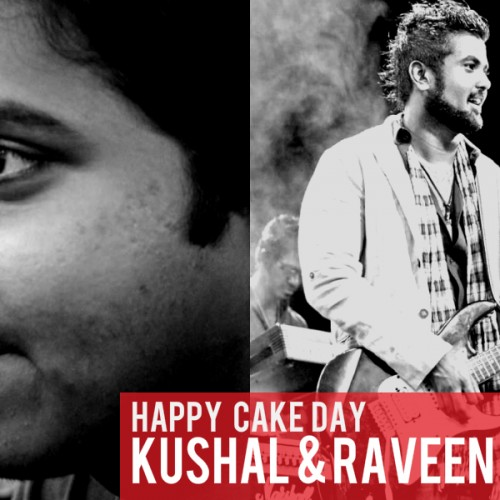 Happy Cake Day Kushal & Raveen