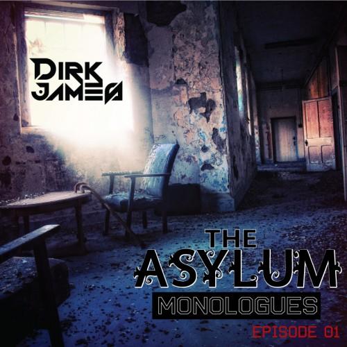 MashUp Alerta:The Asylum Monologues By Dirk James
