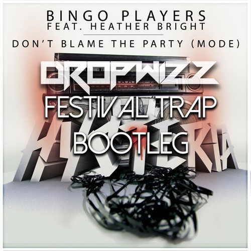 Bingo Players – Mode (Dropwizz Tribute To Paul Trapleg)