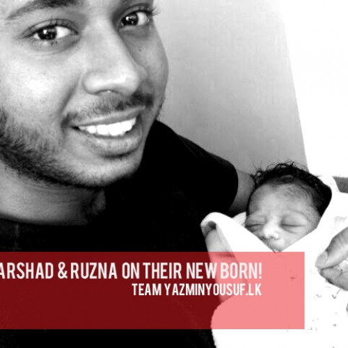 Congratz To Arshad & Ruzna On Their New Born!