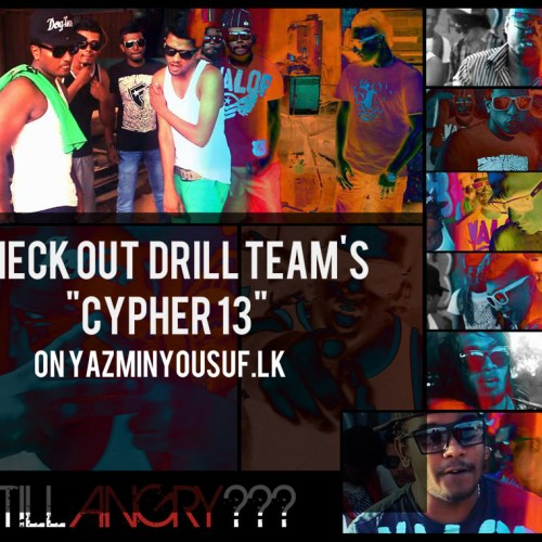 """""""The Cypher '13"""" By The Drill Team"""