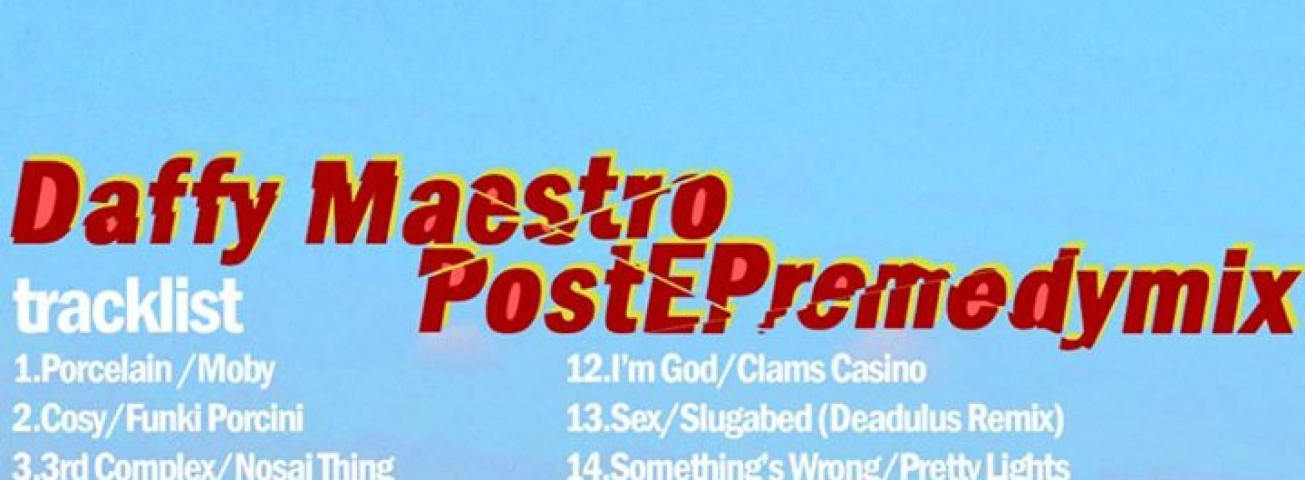 Daffy Maestro: The PostEpremedymix