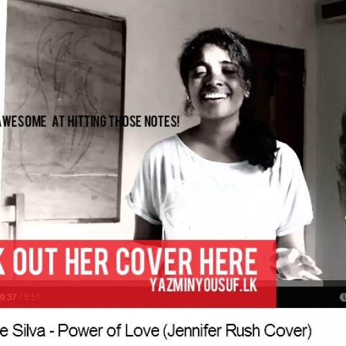 Chithru De Silva – Power of Love (Jennifer Rush Cover)
