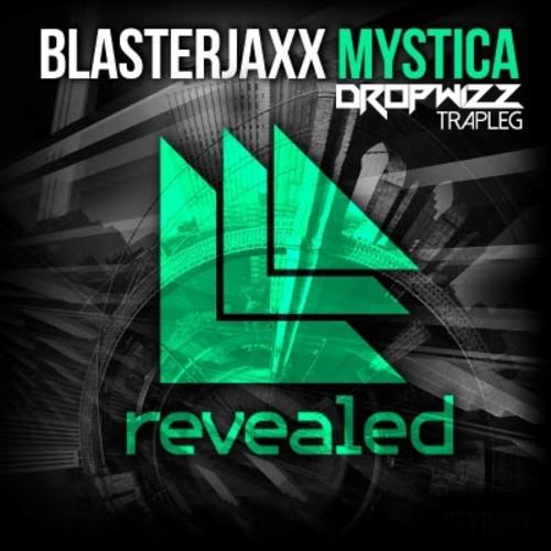 Blasterjaxx – Mystica (Dropwizz Festival Trapleg)