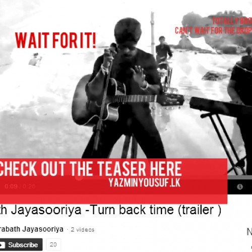 Prabath Jayasooriya: Turn Back Time (the video)