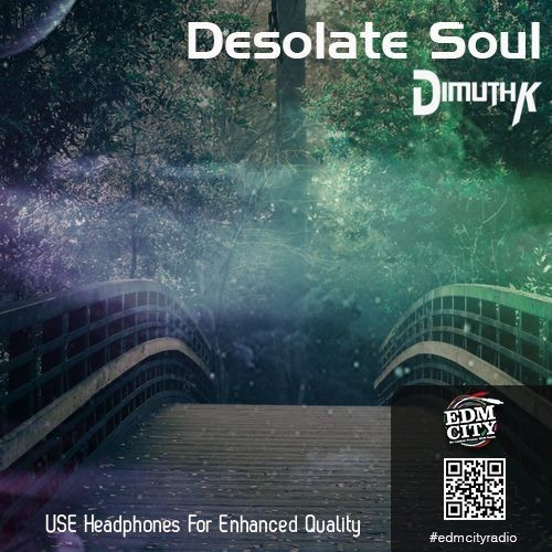 Desolate Soul: The Podcast By DimuthK