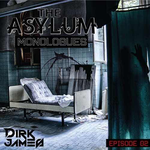 The Asylum Monologues – Episode 02
