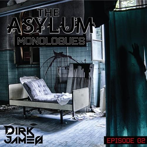 The Asylum Monologues – Episode 02