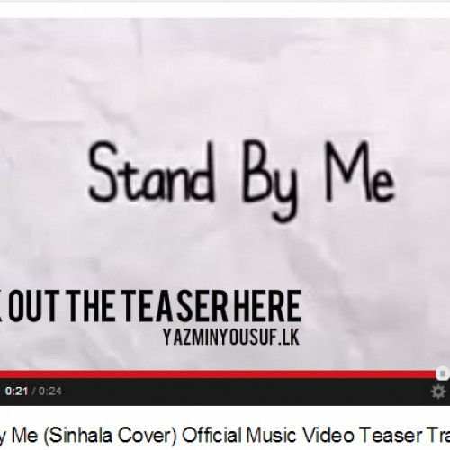 Stand By Me (Sinhala Cover) Official Music Video Teaser Trailer