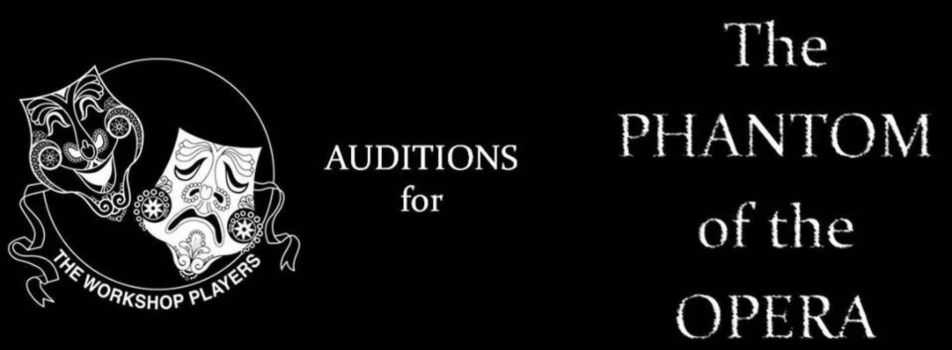 Phantom of the Opera: Auditions