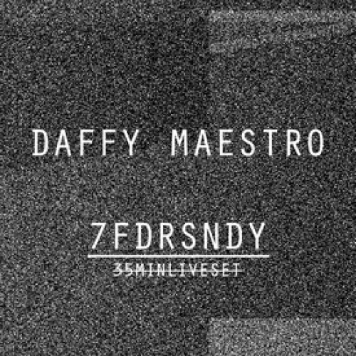 7FDRSNDY By Daffy Maestro