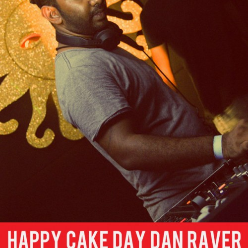 Happy Cake Day Dan Raver