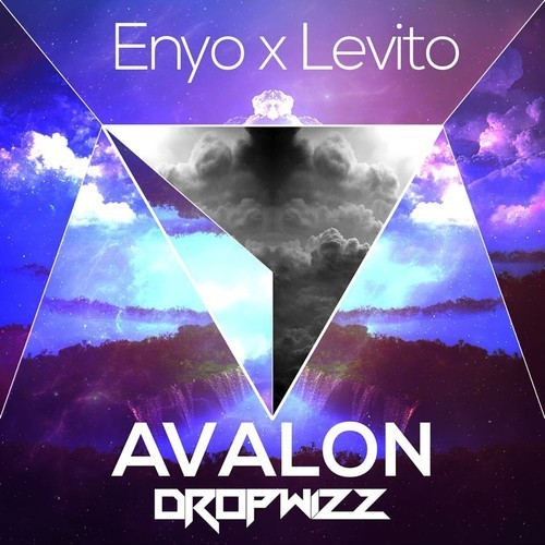 Enyo x Levito – Avalon (Dropwizz Remix)
