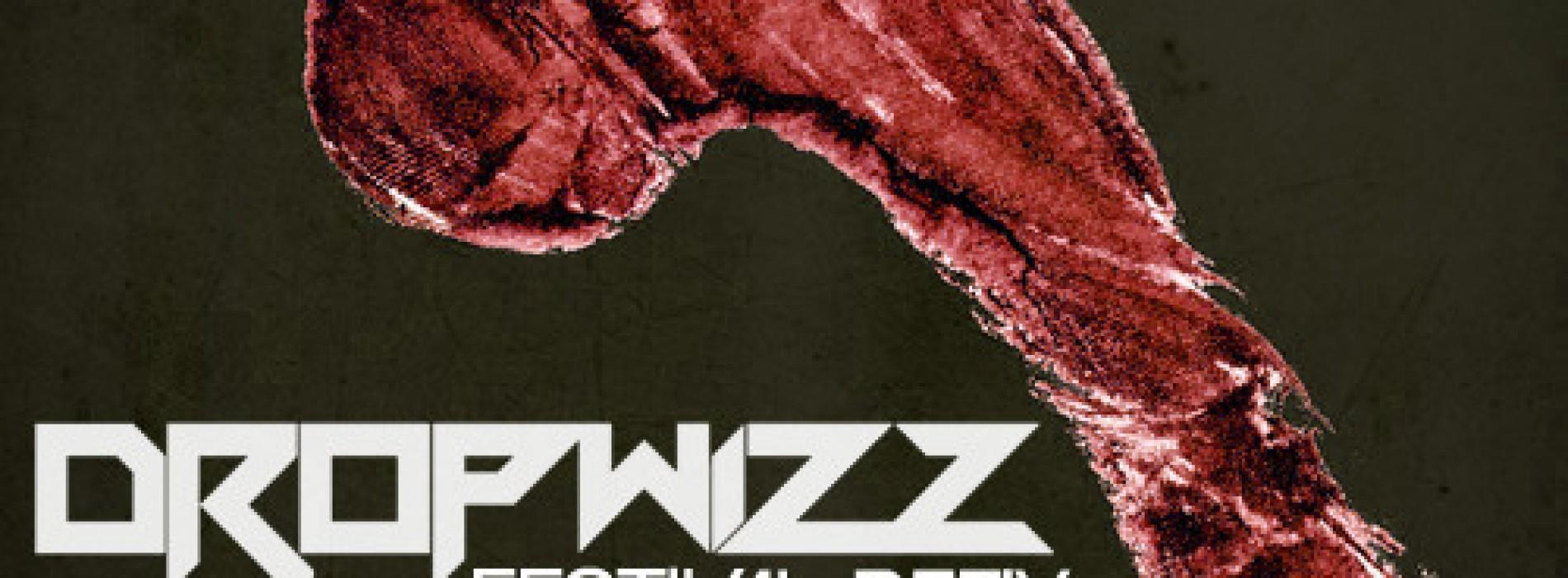 Dropwizz – W&W:Bigfoot (Festival Bootleg)
