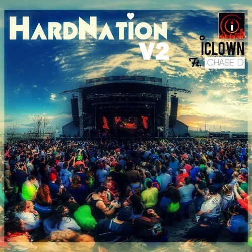 iClown & Chase D: Hard Nation (version 2)