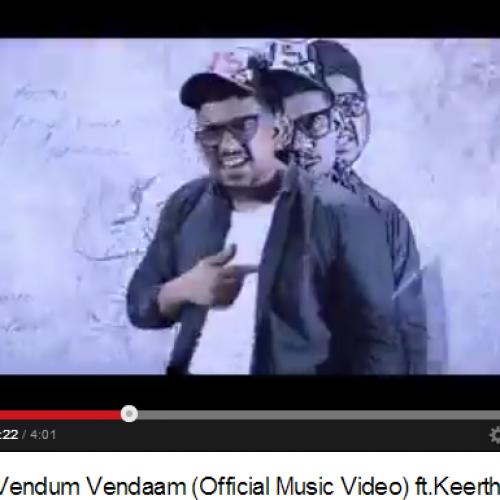 Krishan ft.Keerthana K – Vendum Vendaam (Official Music Video)
