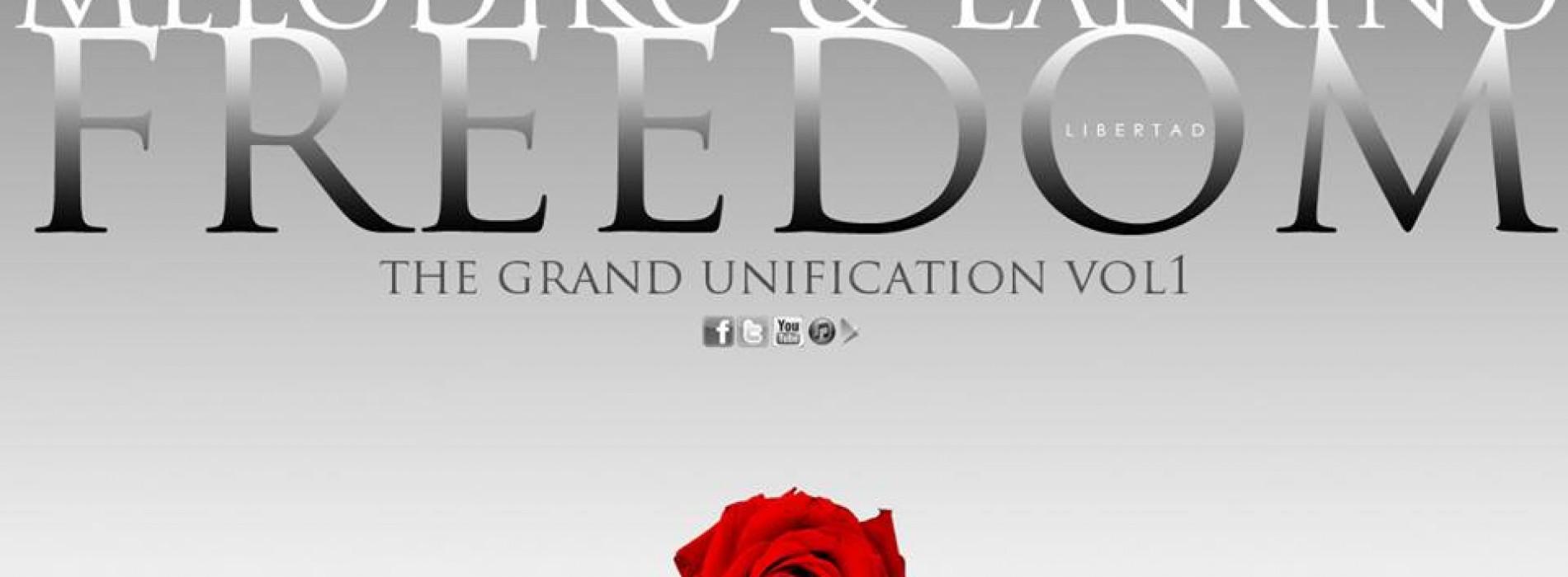 Melodiko & Lankino – Freedom / Libertad [The Grand Unification)