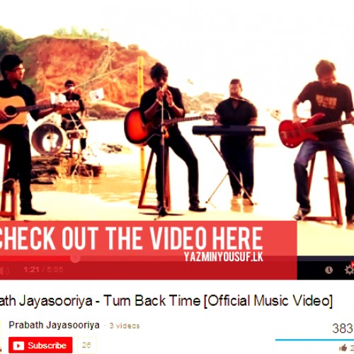 Prabath Jayasooriya – Turn Back Time [Official Video]
