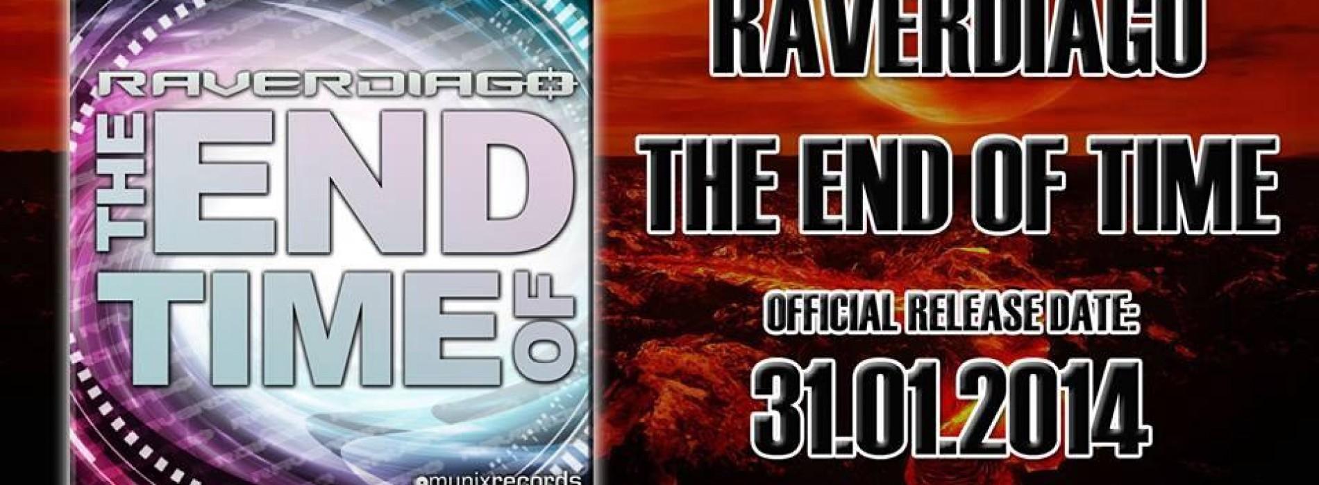 Raverdiago: The End Of Time