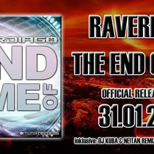 Raverdiago: The End Of Time