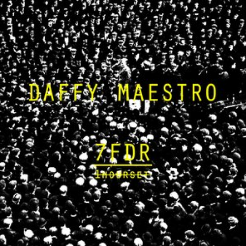7FDR By Daffy Maestro