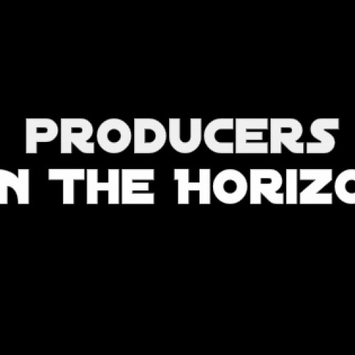 Producers On The Horizon