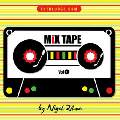 BLUDGE mixtape Vol:01 by Nigel Zilwa