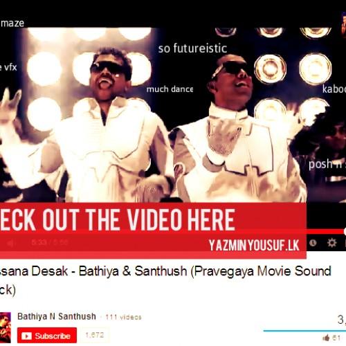 Bathiya & Santhush feat. Umaria & Randhir – Lassana Desak