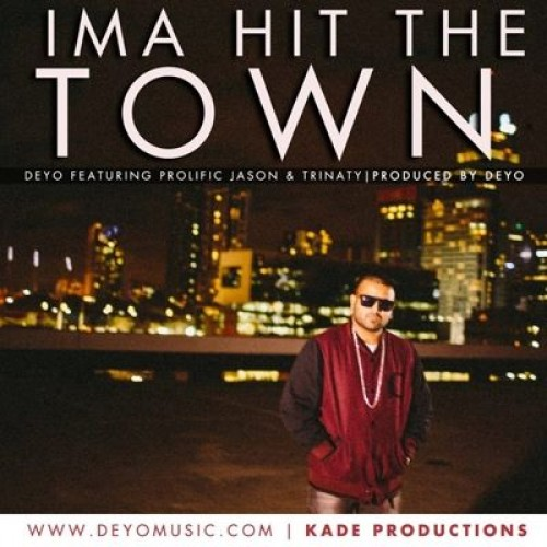 Deyo – Ima Hit The Town ft. Prolific Jason & Trinaty (Official Video)