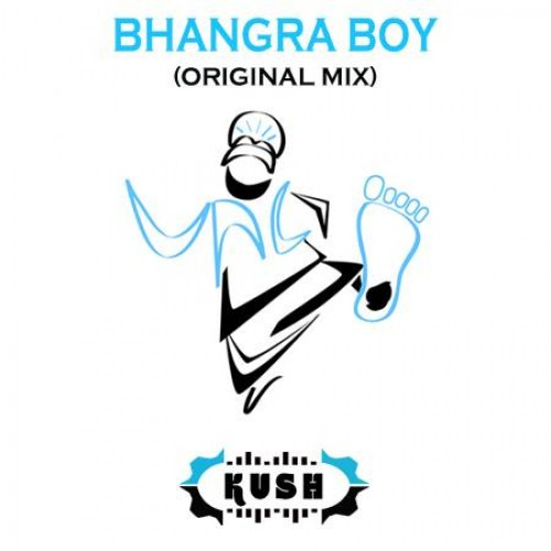 Dj Kush – Bhangra Boy (Original Mix)