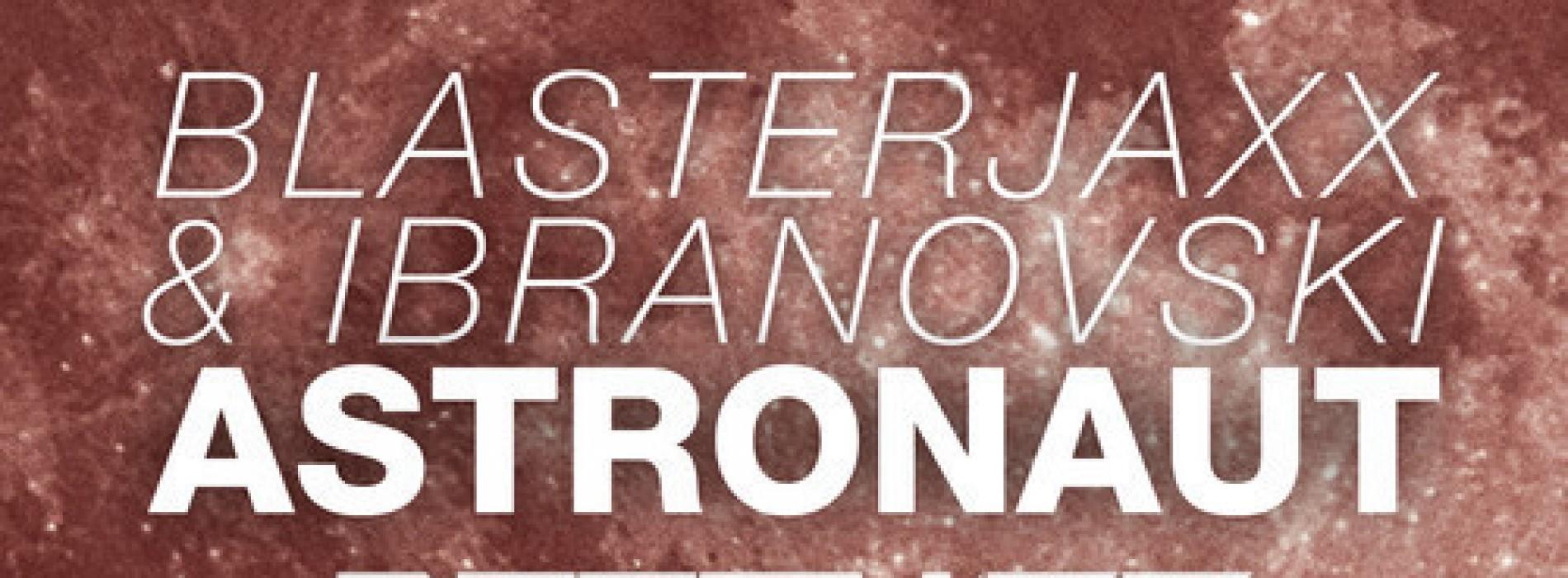 Blasterjaxx & Ibranovski – Astronaut (Dropwizz Festival Bootleg)