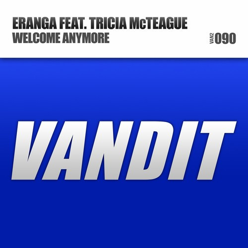Eranga Jayawansa feat. Tricia McTeague – Welcome Anymore