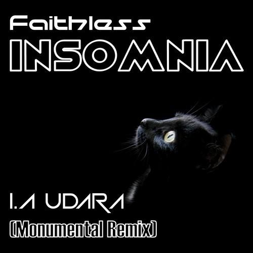 Faithless – Insomnia (I.A Udara Monumental Remix)