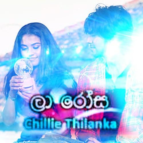 La Rosa – Sineth Malaka Feat Chillie Thilanka (Anuradha Jayathilaka Remix)