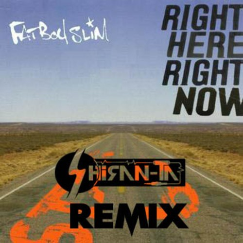 Shiran-Ta: Right Here, Right Now (The Remix)