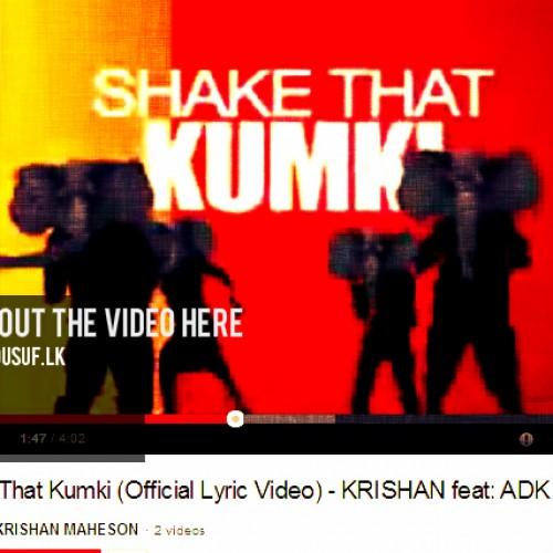 KRISHAN feat: ADK Shake That Kumki (Official Lyric Video)
