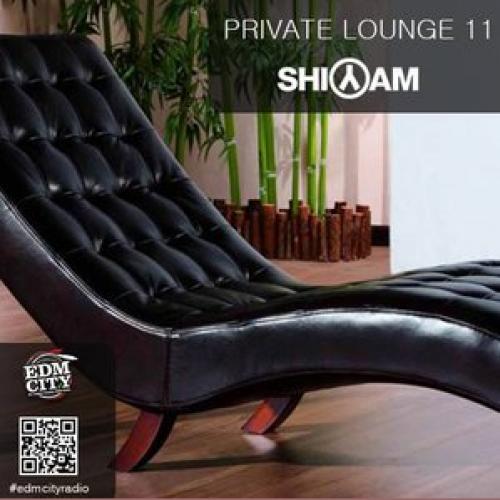 Private Lounge 11 By Dj Shiyam
