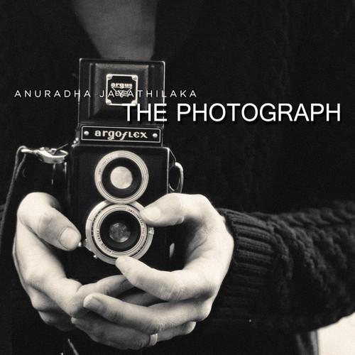 Anuradha Jayathilaka: The Photograph