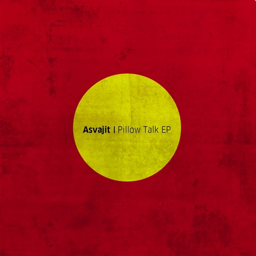 Asvajit: Pillow Talk EP