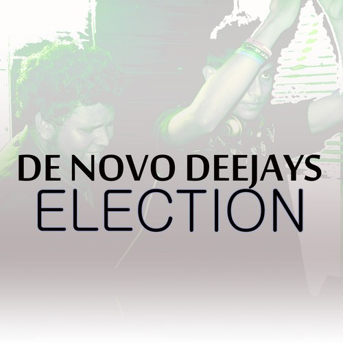 De Novo Deejays – Election (Original Mix)