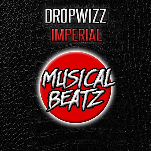 Dropwizz's Imperial – Now Out