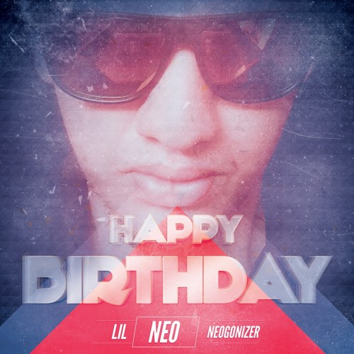 Lil Neo – Happy Birthday