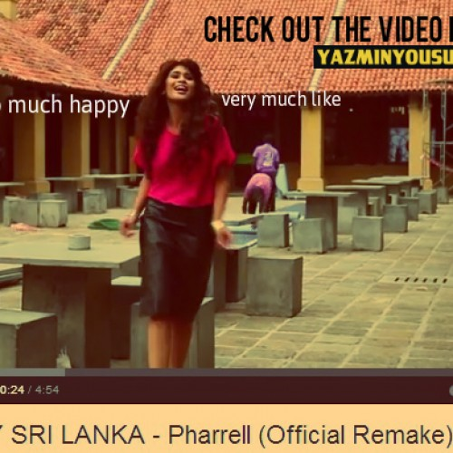 HAPPY SRI LANKA – Pharrell (Video Remake)