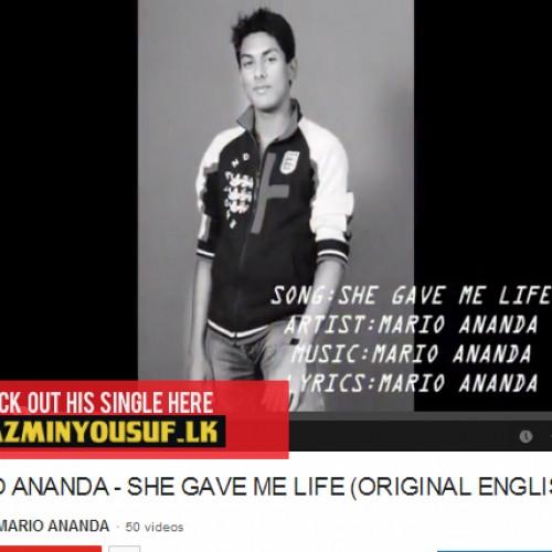 MARIO ANANDA – SHE GAVE ME LIFE